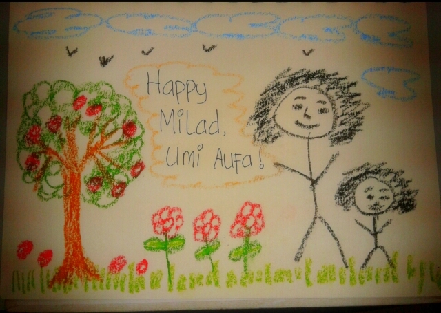 Happy Milad, Ummi Aufa